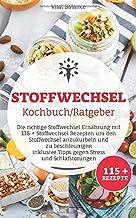 Stoffwechsel Kochbuch/Ratgeber: Die richtige Stoffwechsel Er