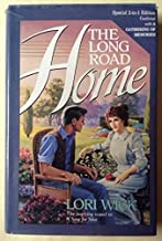 By Lori Wick The Long Road Home / A Gathering of Memories (2 in 1 Edition) (A Place Called Home) [Hardcover]