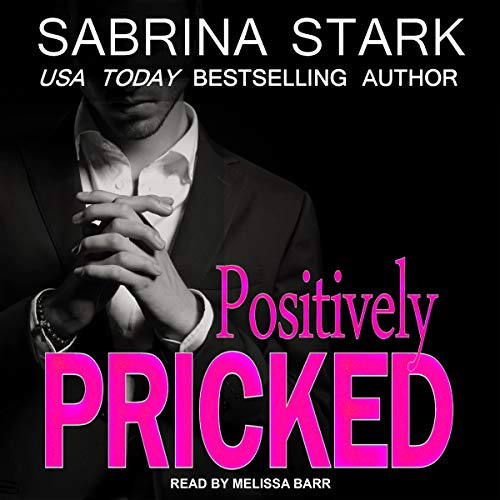 Positively Pricked audiobook cover art