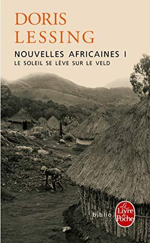 Le soleil se lève sur le Veld ( Nouvelles africaines, Tome 1): Nouvelles Africaines