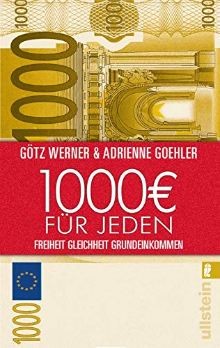 1.000 Euro für jeden: Freiheit. Gleichheit. Grundeinkommen (0)