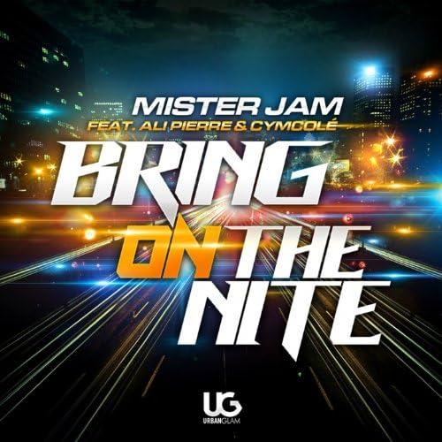 Mister Jam feat. Ali Pierre & Cymcole