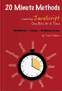 20 Minute Methods: Learn 30 JavaScript Methods in 12 days