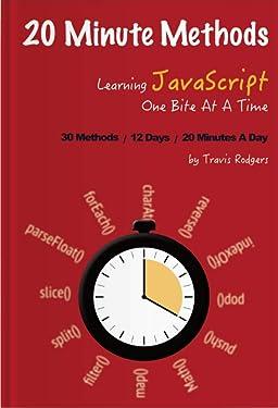 20 Minute Methods: Learn 30 JavaScript Methods in 12 days