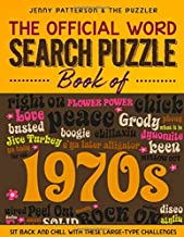 THE OFFICIAL WORD SEARCH PUZZLE BOOK OF THE 1970's: SIT BACK AND CHILL WITH THESE LARGE-TYPE CHALLENGES (PUZZLER)
