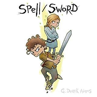 Spell/Sword, Book 1 audiobook cover art
