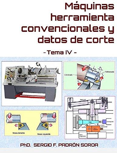 Máquinas herramienta convencionales datos corte: