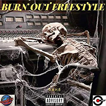 Burn OUT Freestyle