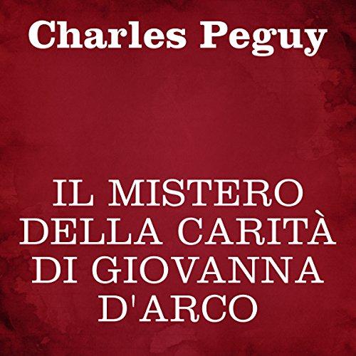 Il mistero della carità di Giovanna d'Arco audiobook cover art
