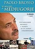 Viaggio a... Medjugorje. Testimonianze, messaggi e segreti di un luogo straordinario. DVD. Con libro