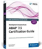 ABAP 7.5 Certification Guide: Development Associate Exam