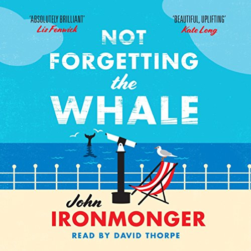 Not Forgetting the Whale audiobook cover art