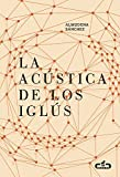 La acústica de los iglús (Caballo de Troya 2016, 5)