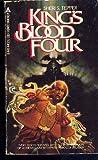 King's Blood Four (True Game, Bk. 1)