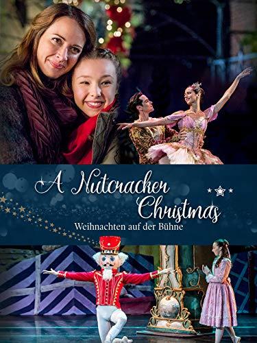 A Nutcracker Christmas - Weihnachten auf der Bühne
