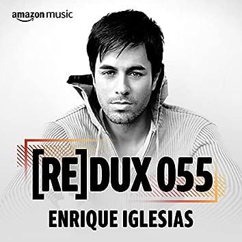 REDUX 055: Enrique Iglesias