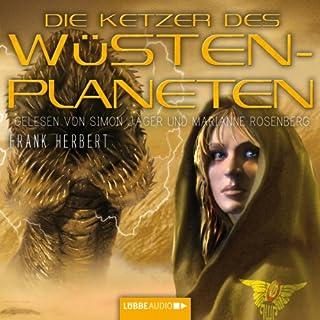 Die Ketzer des Wüstenplaneten     Dune 5              De :                                                                                                                                 Frank Herbert                               Lu par :                                                                                                                                 Simon Jäger,                                                                                        Marianne Rosenberg                      Durée : 22 h et 12 min     Pas de notations     Global 0,0