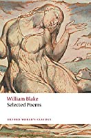 William Blake: Selected Poems (Oxford World's Classics)