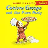 Curious George and the Pizza Party with downloadable audio Paperback – October 8, 2013 by H. A. Rey (Author), Margret Rey (Author)