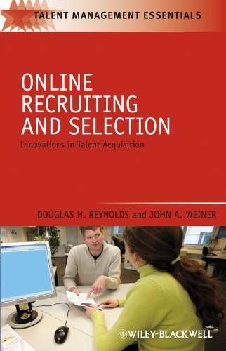 Reynolds, D: Online Recruiting and Selection: Innovations in Talent Acquisition (Talent Management Essentials)