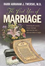 The First Year of Marriage: Enhancing the Success of Your Marriage Right from the Start -- And Even Before It Begins