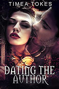 Dating The Author by [Timea Tokes]