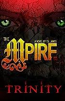 The Mpire: Trinity