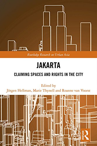 Jakarta: Claiming spaces and rights in the city (Routledge Research on Urban Asia) (English Edition)