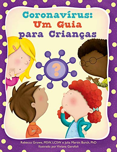 Coronavírus: Um Guia para Crianças