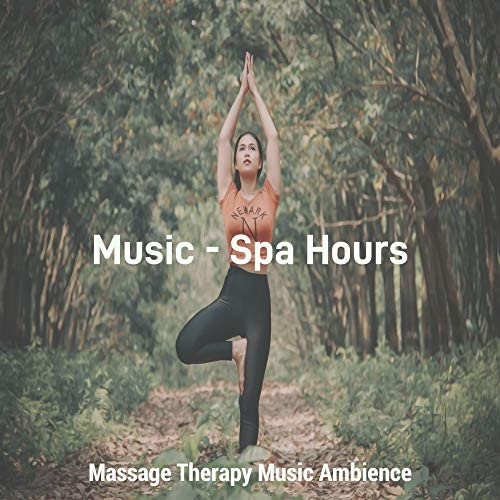Massage Therapy Music Ambience