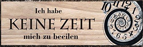 Creativ Deluxe Ich Habe Keine Zeit Mich zu beeilen. / Metallschild/Blechschild/Dekoschild/Wandschild/wetterfest/Innenbereich/Außenbereich/Motivation/Vintage