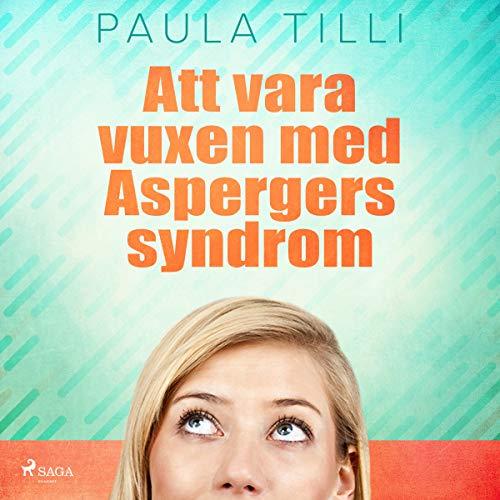 Att vara vuxen med Aspergers syndrom audiobook cover art