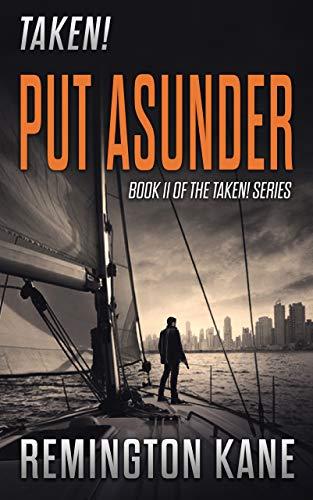 Taken! - Put Asunder by Remington Kane ebook deal