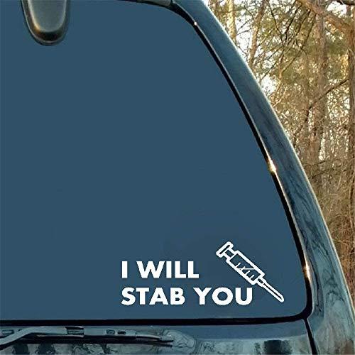 Dozili - Adhesivo de Vinilo con Texto en inglés I Will Stabyou Text, diseño de jeringa de Enfermera con Texto en inglés Family Love Car Camion