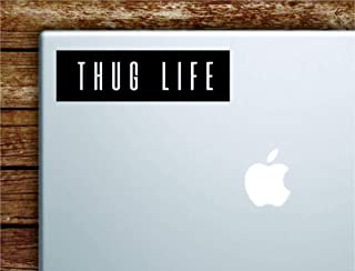 Thug Life Rectangular Notebook MacBook Quote Wall Decal Sticker Art Vinyl Motivación inspiradora 2pac Tupac Shakur Rap Hip...