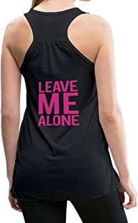 Leave Me Alone Bodybuilding Gym Quote Women's Flowy Tank Top by Bella