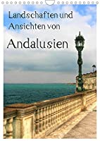 Landschaften und Ansichten von Andalusien (Wandkalender 2022 DIN A4 hoch): Entdecke das Beste von Andalusien (Planer, 14 Seiten )