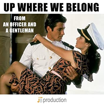 "Up Where We Belong (From ""An Officer and Gentleman"")"