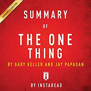 Summary of The One Thing by Gary Keller and Jay Papasan | Includes Analysis cover art