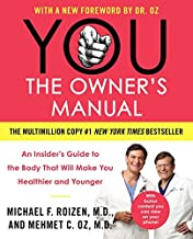 YOU: The Owner's Manual: An Insider's Guide to the Body That Will Make You Healthier and Younger
