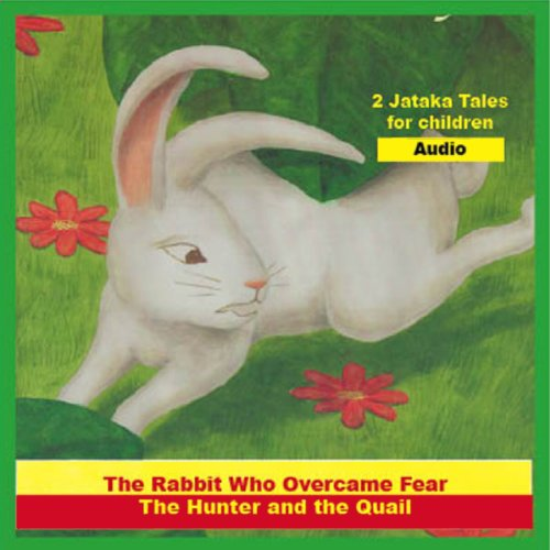 'The Rabbit Who Overcame Fear' and 'The Hunter and the Quail' audiobook cover art