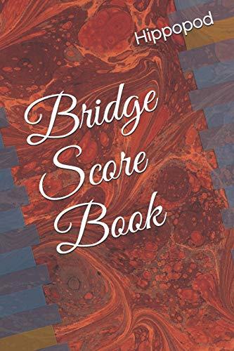 Bridge Score Book: Bridge score pad / book / tally sheets with scoring rules