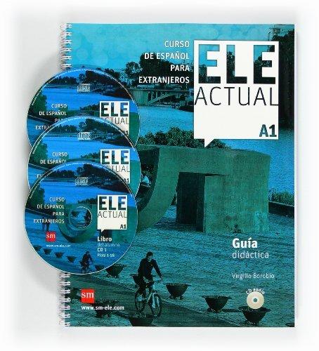 Ele Actual: Guia Didactica + Cds (3) A1 by Virgilio Borobio Carrera (2011-08-15)