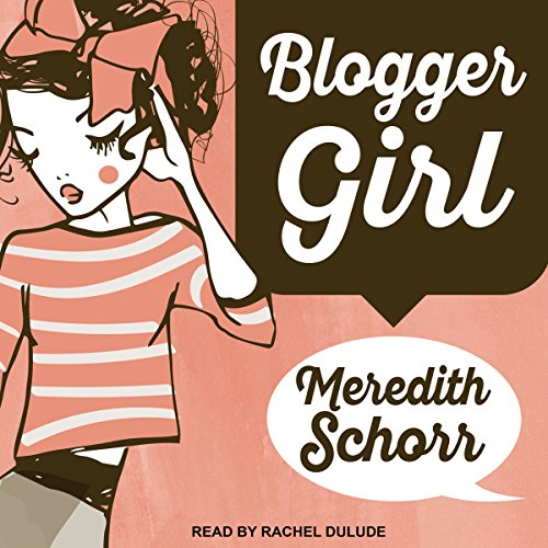Blogger Girl audiobook cover art