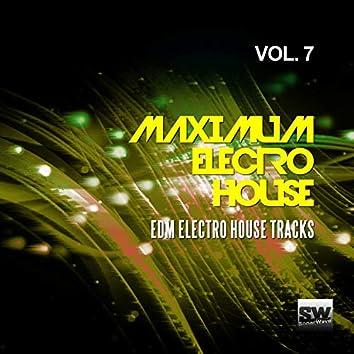 Maximum Electro House, Vol. 7 (EDM Electro House Tracks)