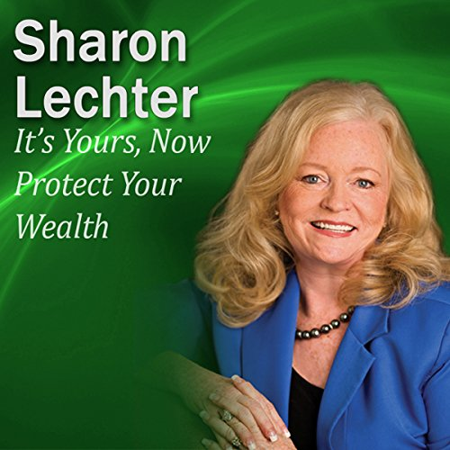 It's Yours, Now Protect Your Wealth audiobook cover art