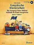 Europäische Klavierschule Band 1: Klavier. Ausgabe mit Online-Audiodatei