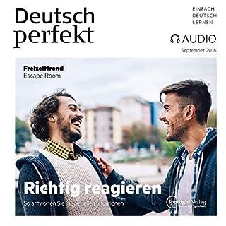 Deutsch perfekt Audio - Richtig reagieren. 9/2016 Titelbild