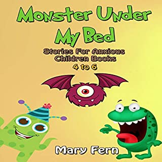 Monster Under My Bed: Stories for Anxious Children  cover art