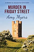 Murder in Friday Street (Marsh and Daughter)